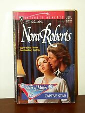 Captive Star by Nora Roberts 1997 Paperback SIM #823 The Stars of Mithra