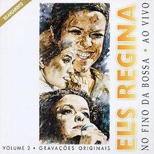 NEW - No Fino Da Bossa ao Vivo, Vol. 2 by Regina, Elis