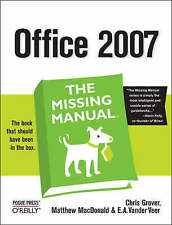 NEW Office 2007: The Missing Manual by Chris Grover