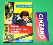 L'uomo che non può morire - J. Maclaren Ross - 1^ Ed. Garzanti 1961 - Segnalibro
