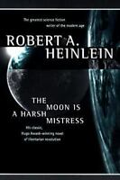 The Moon Is a Harsh Mistress by Robert A. Heinlein (1997, Paperback, Revised)