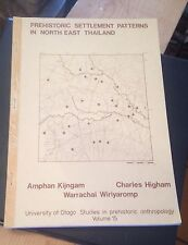 Prehistoric Settlement Patterns in North East Thailand ANTHROPOLOGY 1980 OTAGO