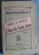 L'Uomo dalla Casacca Azzurra BIBLIOTECA ROMANTICA TASCABILE Sonzogno 1888 - N.26