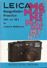LEICA RANGEFINDER PRACTICE M6 TO M1, MATHESON, HARDBOUND, NEW 1986 BOOK