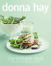 The Instant Cook: Fresh and Easy Meals in Minutes, Donna Hay, New condition, Boo