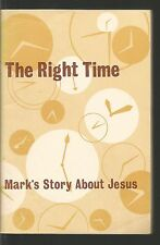 The Right Time Mark's Story About Jesus American Bible Society PB 1966