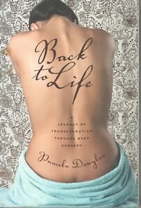 Back to Life: A Journey of Transformation Through Back Surgery by Pamela Douglas