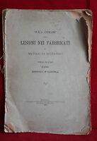 D8> LESIONI NEI FABBRICATI METODI DI RESTAURO ARC. ERRICO FOLINEA ANNO 1885