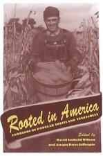 Rooted in America: Foodlore of Popular Fruits and Vegetables