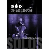 Erik Friedlander - Jazz Sessions Nuovo 8.86 (MVD5076D)