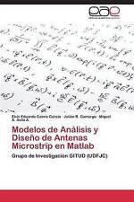 Modelos de Análisis y Diseño de Antenas Microstrip en Matlab: Grupo de Investiga