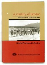 A Century of Service 100 Years of the Australian Army - 1st Edition SC
