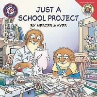 USED (GD) Little Critter: Just a School Project by Mercer Mayer