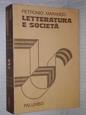 LETTERATURA E SOCIETA 3 Storia e antologia della letteratura Petronio Marando di