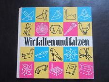 Wir Falten und Falzen-Rudolf Arnold Verlag-DDR Bastelbuch