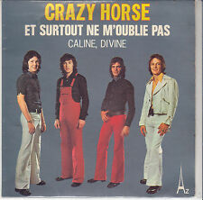 """45 T SP CRAZY HORSE """"ET SURTOUT NE M'OUBLIE PAS"""""""