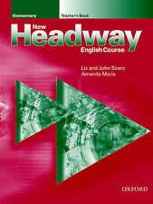 New Headway English Course. by Liz Soars