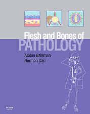 The Flesh and Bones of Pathology (Flesh & Bones), Very Good Condition Book, Norm