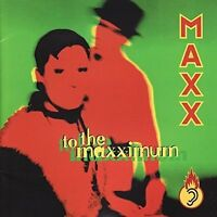 Maxx To the maxximum (1994) [CD]