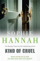 Kind of Cruel: Culver Valley Crime Book 7 by Hannah, Sophie