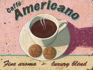 CAFFE AMERICANO FINE AROMA LUXURY BLEND TEA COFFEE SHOP DECOR METAL SIGN 30x20cm