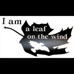 """""""I Am a Leaf on the Wind"""" Firefly/Serenity Themed Vinyl Decal - ORIGINAL DESIGN"""