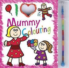 I Love Mummy Colouring Pad by Maria Constant BRAND NEW BOOK (Novelty book, 2012)