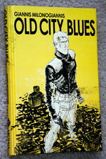 OLD CITY BLUES WRITTEN AND ILLUSTRATED BY GIANNIS MILONOGIANNIS VOLUME 01