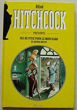 Hitchcock Pas de Pitié pour le Mouchard TANDIANG, GARRIGUE & SERA Vents d'Ouest