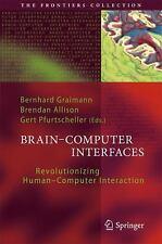 Brain-Computer Interfaces : Revolutionizing Human-Computer Interaction (2010,...