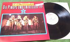 LP: Die Pinups und ein heisser Typ OST - TELDEC/X Records - 1981
