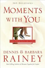 Moments With You: Daily Connections for Couples by Dennis Rainey, Barbara Rainey
