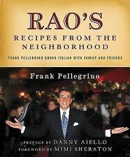 Rao's Recipes from the Neighborhood: Frank Pellegrino Cooks Italian with Family