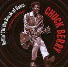 Chuck Berry - Rollin' Till the Break of Dawn