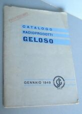 GELOSO CATALOGO LISTINO RADIO PRODOTTI VALVOLE RICEVITORI AMPLIFICATORI 1949