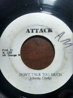 "Johnnie Clarke-Don't Talk Too Much 7"" Vinyl Single"