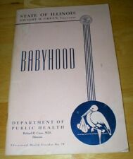 Vtg 1940's Babyhood Book from State of Illinois - Dedicated to Mothers & Fathers