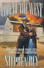 Stay Away From That City...They Call it Cheyenne (Code of the West, Bo-ExLibrary
