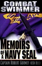 Combat Swimmer : Memoirs of a Navy Seal US Reference Book