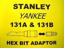 "STANLEY YANKEE SCREWDRIVER 131B - 1/4"" HEX BIT ADAPTOR ADAPTER HOLDER"
