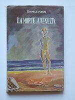 LA MORTE A VENEZIA Thomas Mann Bietti 1946 libro