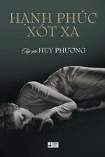 Hanh Phuc Xot Xa: By Phuong, Huy
