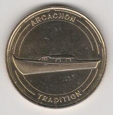 A 2014 TOKEN MEDAILLE SOUVENIR MDP -- 33 120 N°2 ARCACHON TRADITION EMBARCATION