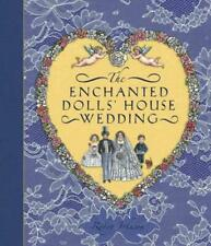 Enchanted Dolls' House Wedding (Hardback) Highly Rated eBay Seller Great Prices