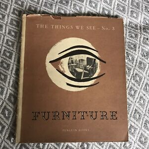 1947*1st* Things We See No3: Furniture - Gordon Russell (Penguin)