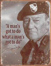 "Tin Sign Tsn1495 John Wayne Man's Gotta Do 16"" X 12 1/2"
