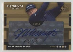 2003 SP Game Used Edition Signature Swings Gold 3 /50 Colin Montgomerie Auto