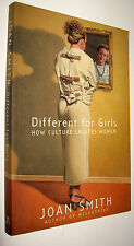 DIFFERENT FOR GIRLS - HOW CULTURE CREATES WOMEN - JOAN SMITH - EN INGLES