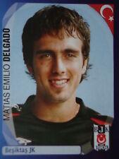 Panini 88 Matias Emilio Delgado Besiktas JK UEFA CL 2007/08