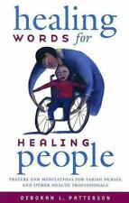 Healing Words for Healing People: Prayers and Meditations for Parish Nurses and